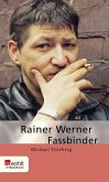 Rainer Werner Fassbinder (eBook, ePUB)