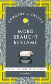 Mord braucht Reklame / Lord Peter Wimsey Bd.8 (eBook, ePUB)