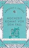 Hochzeit kommt vor dem Fall / Lord Peter Wimsey Bd.11 (eBook, ePUB)