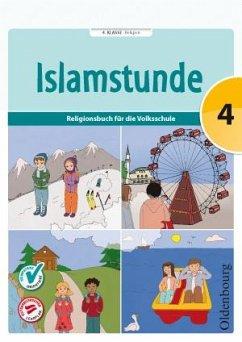 Islamstunde 4 Bd.4 - Ausweger, Claudia; Hamed, Hanna; Mesanovic, Mevlida; Shakir, Amena; Topalovic, Said; Tuhcic, Aida; Yurtseven, Ebru