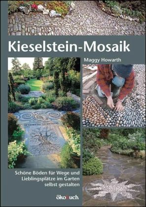 kieselstein mosaik von maggy howarth buch. Black Bedroom Furniture Sets. Home Design Ideas