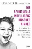 Die spirituelle Intelligenz unserer Kinder