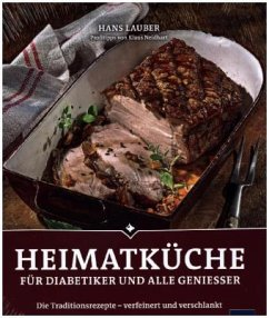 Heimatküche für Diabetiker und alle Geniesser - Lauber, Hans