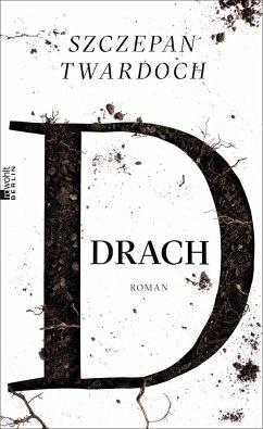 Drach - Twardoch, Szczepan