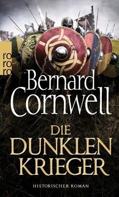 Die dunklen Krieger / Uhtred Bd.9 - Cornwell, Bernard