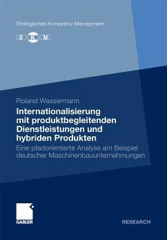 Internationalisierung mit produktbegleitenden Dienstleistungen und hybriden Produkten (eBook, PDF) - Wassermann, Roland