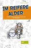 Im reifere Alder