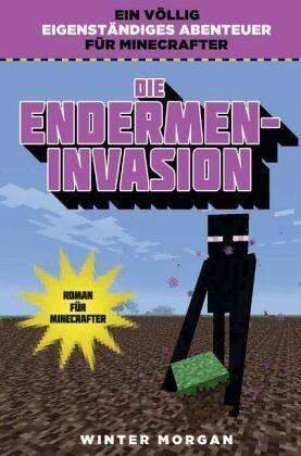 Die Endermen-Invasion von Winter Morgan portofrei bei ...