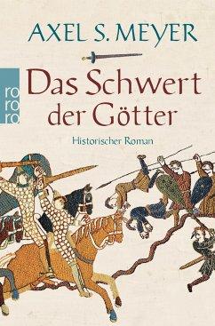 Das Schwert der Götter - Meyer, Axel S.