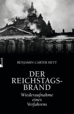 Der Reichstagsbrand - Hett, Benjamin Carter