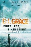 Einer lebt, einer stirbt / D.I. Grace Bd.1