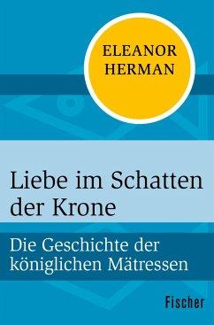 Liebe im Schatten der Krone - Herman, Eleanor