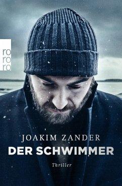 Der Schwimmer / Klara Walldéen Bd.1 - Zander, Joakim