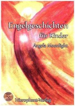 Engelgeschichten für Kinder - Moonlight, Angela