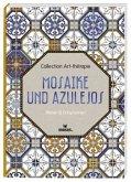 Collection Art-thérapie: Mosaike und Azulejos