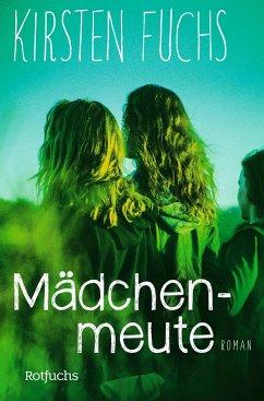 Mädchenmeute - Fuchs, Kirsten