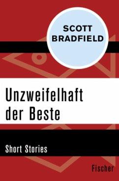 Unzweifelhaft der Beste - Bradfield, Scott