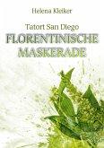 Tatort San Diego - Florentinische Maskerade (eBook, ePUB)