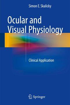 Ocular and Visual Physiology (eBook, PDF) - Skalicky, Simon E.