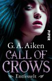 Entfesselt / Call of Crows Bd.1 (eBook, ePUB)