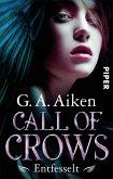 Entfesselt / Call of Crows Bd.1 (eBook, ePUB)