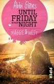 Until friday night - Maggie und West / Field party Bd.1 (eBook, ePUB)