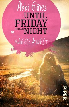 Until friday night - Maggie und West / Field party Bd.1 (eBook, ePUB) - Glines, Abbi