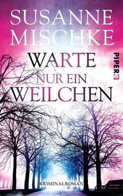 Warte nur ein Weilchen / Kommissar Völxen Bd.6 (eBook, ePUB) - Mischke, Susanne