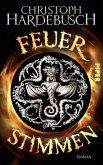 Feuerstimmen (eBook, ePUB)