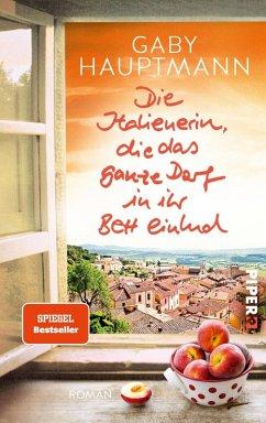 Die Italienerin, die das ganze Dorf in ihr Bett einlud (eBook, ePUB) - Hauptmann, Gaby