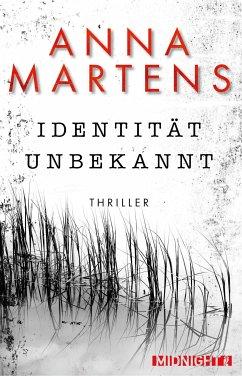 Identität unbekannt (eBook, ePUB) - Martens, Anna