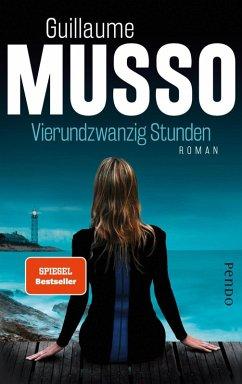 Vierundzwanzig Stunden (eBook, ePUB) - Musso, Guillaume