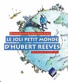 Le joli petit monde d'Hubert Reeves (eBook, ePUB)