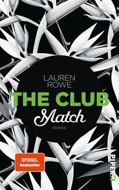 Match / The Club Bd.2 (eBook, ePUB) - Rowe, Lauren
