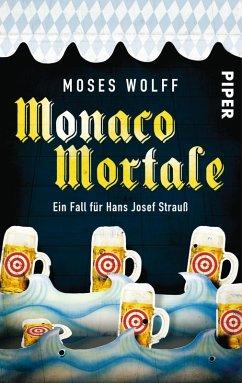 Monaco Mortale / Hans Josef Strauß Bd.1 (eBook, ePUB)