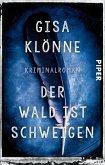 Der Wald ist Schweigen / Kommissarin Judith Krieger Bd.1 (eBook, ePUB)
