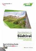 Sportklettern in Südtirol\Arrampicata sportiva nel Sudtirolo .