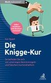 Die Knigge-Kur (eBook, ePUB)
