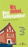 Nix dabei, Herr Zollinspektor! (eBook, PDF)