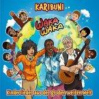 Waka Waka - Kinderlieder aus der großen weiten Welt, 1 Audio-CD