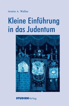 Kleine Einführung in das Judentum (eBook, ePUB) - Wallas, Armin