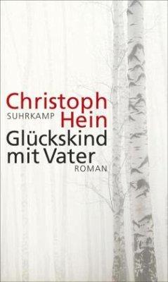 Glückskind mit Vater - Hein, Christoph