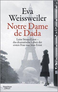 Notre Dame de Dada - Weissweiler, Eva