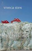 Tödliche Nachbarschaft / Thomas Andreasson Bd.7