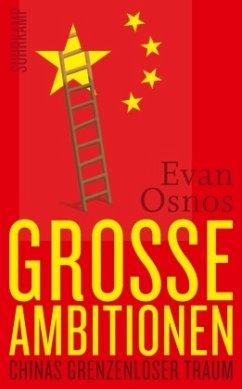 Große Ambitionen - Osnos, Evan