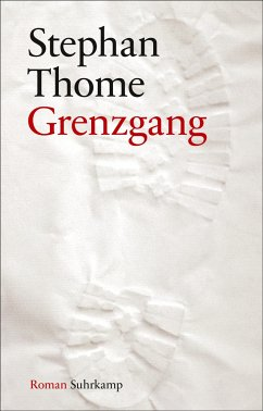 Grenzgang - Thome, Stephan