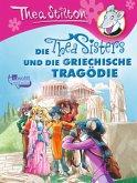 Die Thea Sisters und die griechische Tragödie / Thea Sisters Bd.15