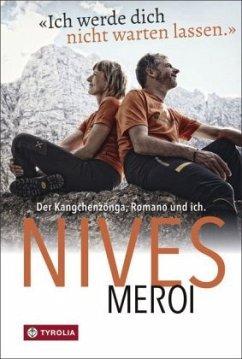 Ich werde dich nicht warten lassen - Meroi, Nives
