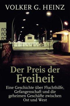 Der Preis der Freiheit - Heinz, Volker G.