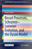 Bessel Processes, Schramm-Loewner Evolution, and the Dyson Model